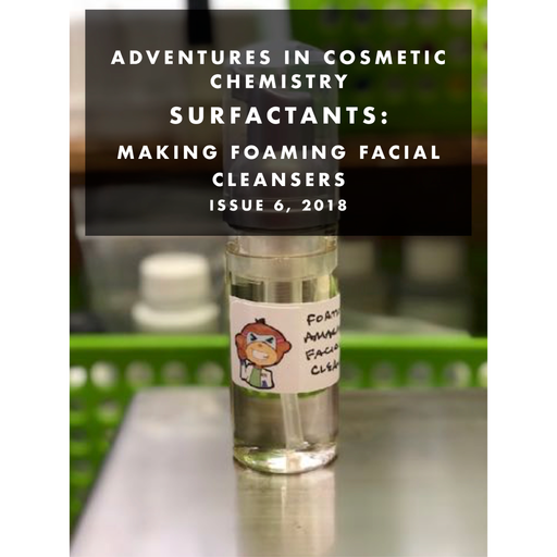Surfactants: Making Foaming Facial Cleansers E-Zine