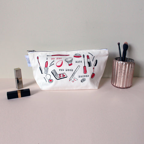 I Do Not Have Too Much Makeup Washbag, White