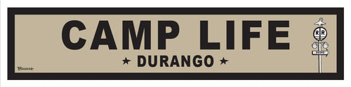 DURANGO ~ OLD WEST ~ CAMP LIFE ~ RR XING