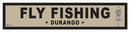 DURANGO ~ LIFESTYLE ~ FLY FISHING ~ RR XING