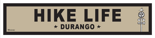 DURANGO ~ LIFESTYLE ~ HIKE LIFE ~ RR XING