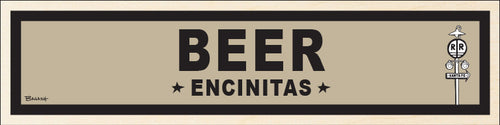 ENCINITAS ~ BEER ~ BIRCH WOOD PRINT ~ 6x24