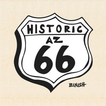 Load image into Gallery viewer, ROUTE 66 ~ HISTORIC AZ 66 ~ BIRCH WOOD PRINT ~ 6x6