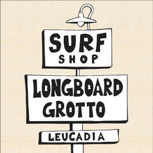 Load image into Gallery viewer, LONGBOARD GROTTO SURF SHOP ~ 8x24