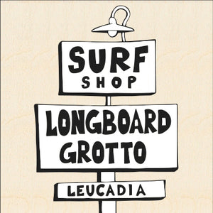 LONGBOARD GROTTO SURF SHOP ~ 8x24