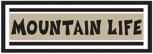 MOUNTAIN LIFE ~ COMP STRIPE ~ 8x24