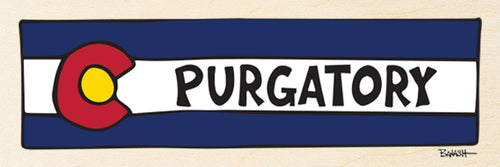 PURGATORY ~ COLORADO HORIZONTAL FLAG ~ 8x24