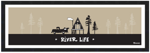 RIVER LIFE ~ PICKUP KAYAK ~ A FRAME HUT ~ 8x24