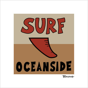 OCEANSIDE ~ SURF OCEANSIDE