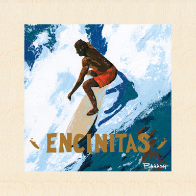ENCINITAS ~ TAKE OFF ~ 6x6