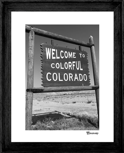 WELCOME TO COLORADO SIGN ~ GRAYSCALE ~ 16x20