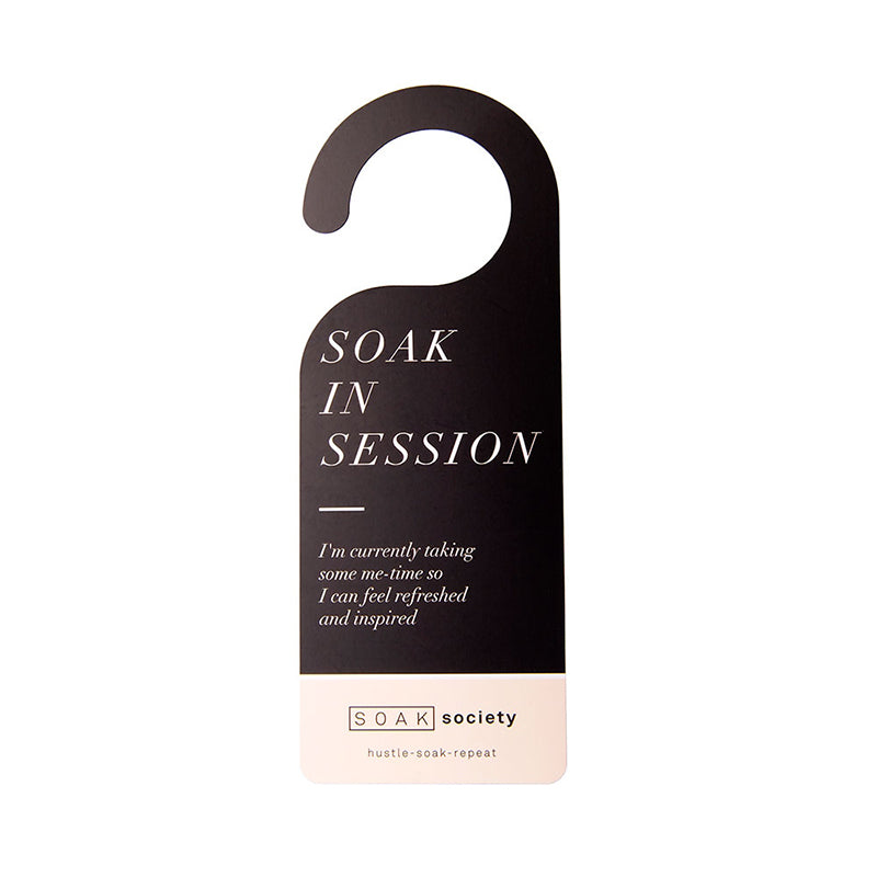'Soak in Session' Do Not Disturb Door Sign