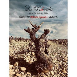 The Wines of La Bascula Tasting - 27th March 2020