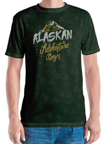 """Let the Alaskan Adventure Begin"" Men's T-Shirt"
