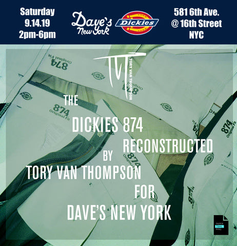 In-Store Event with Apparel Designer Tory Van Thompson | Reconstructed Dickies 874 Pants for Dave's New York