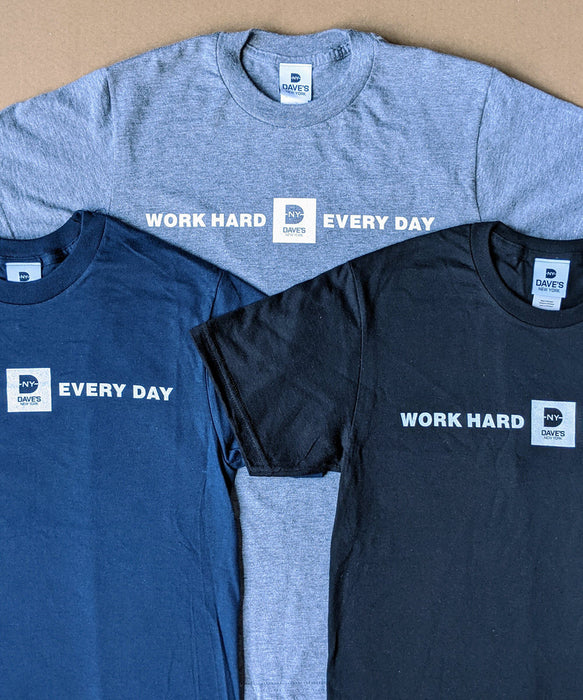 "Dave's New York ""Work Hard Every Day"" Tees"