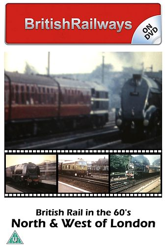 BR in the 1960s: North & West of London - Railway DVD