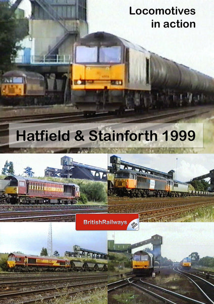 Locomotives in action at Hatfield & Stainforth 1999 - Railway DVD