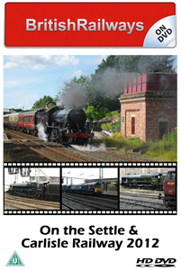 On the Settle & Carlisle Railway 2012 - Railway DVD