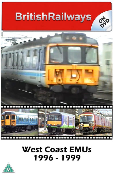 West Coast EMUs 1996 - 1999 - Railway DVD