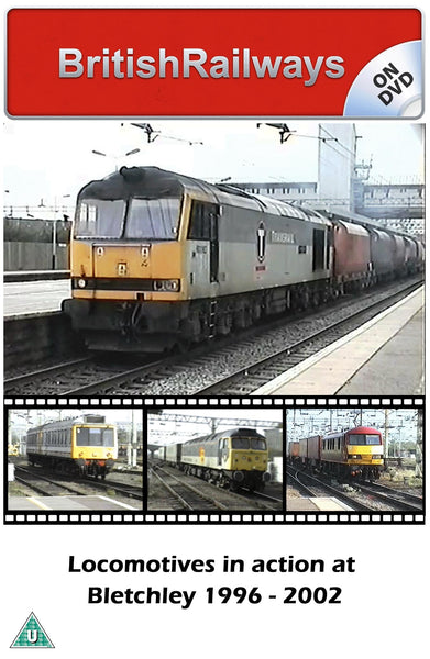 Locomotives in action at Bletchey 1996 - 2002 - Railway DVD