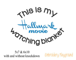 Hallmark Watching Blanket Saying