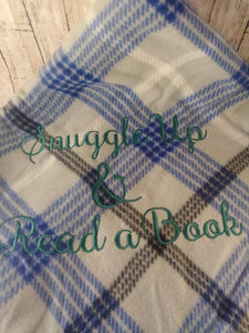 Snuggle Up and Read a Book Blanket Saying