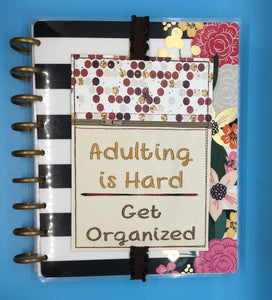 Adulting is Hard Zippered Planner Band