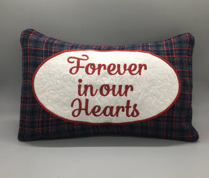Forever in Our Hearts Pillow