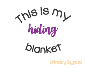 Hiding Blanket Saying