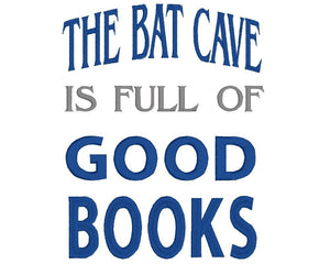 The Bat Cave is Full of Good Books