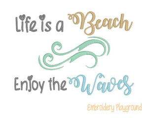 Life is a Beach Saying