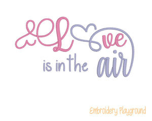 Love is in the Air Saying