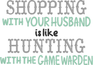 Shopping and Hunting Saying