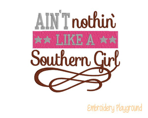 Ain't Nothin Like a Southern Girl