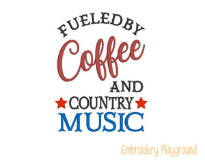 Coffee and Country Music Saying