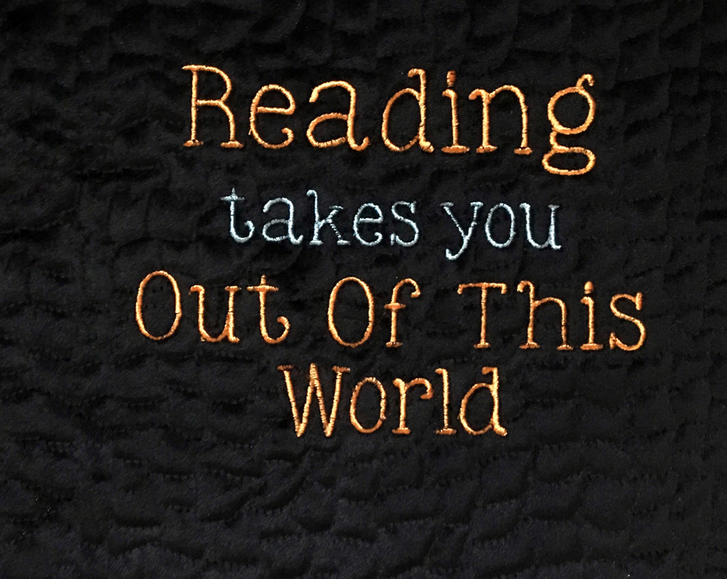 Reading Takes You Out of This World Saying