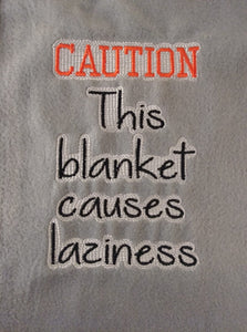 Caution Blanket Saying