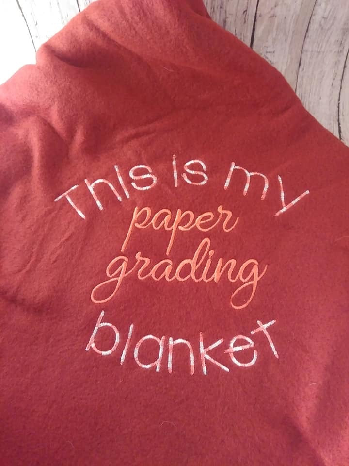 Paper Grading Blanket Saying