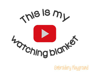 Video Channel Watching Blanket Saying
