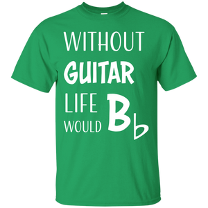"""Life Would Bb"" Ultra Cotton T-Shirt"