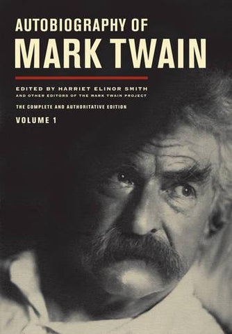 Autobiography of Mark Twain, Vol. 1 (Hardcover)