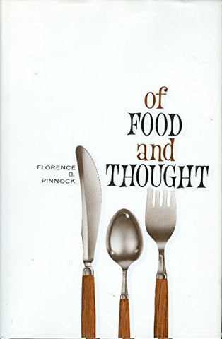 Of Food and Thought [Hardcover] Pinnock, Florence