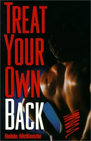 Treat Your Own Back [Paperback] McKenzie, Robin A.