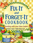 Fix-It and Forget-It Cookbook: Feasting with Your Slow Cooker Dawn J. Ranck and