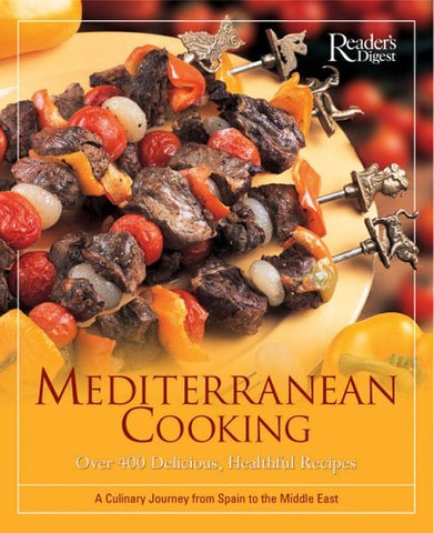 Mediterranean Cooking: Over 400 Delicious, Healthful Recipes A Culinary Journey