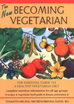 The New Becoming Vegetarian: The Essential Guide To A Healthy Vegetarian Diet [P