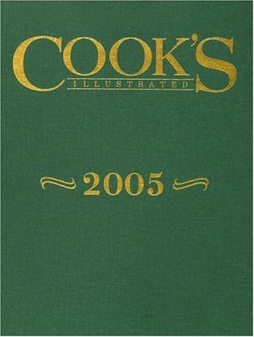 Cooks Illustrated 2005 Annual Cook's Illustrated Magazine