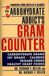 The Carbohydrate Addict's Gram Counter: Essential Food Facts at a Glance (Signet