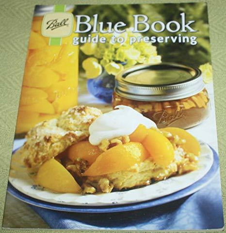 Ball Blue Book Guide to Preserving Altrista Consumr Products